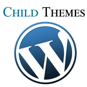 WordPress Child Theme Basics - How to User Child Themes