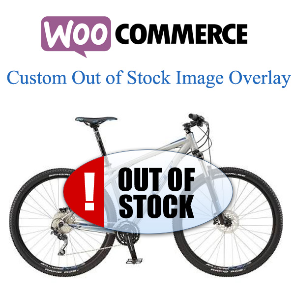 WooCommerce - Woo Out of Stock image overlay