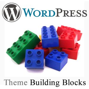 Learn the Basic Parts of a WordPress Theme - Theme Building Blocks